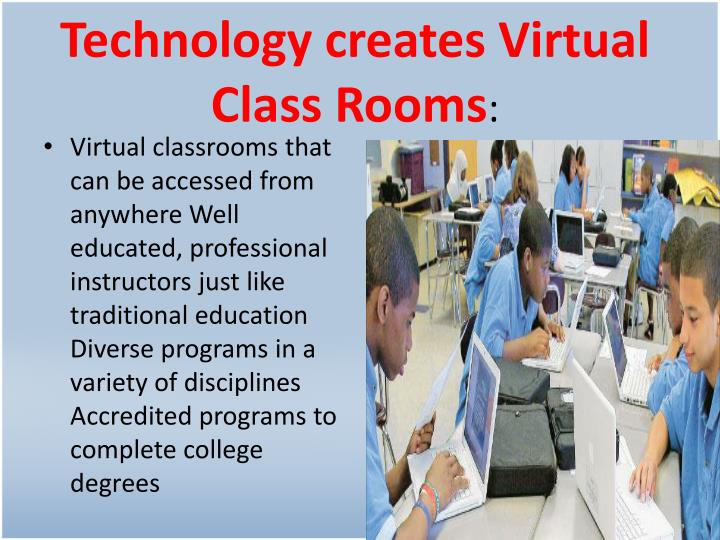 Technology creates Virtual Class Rooms