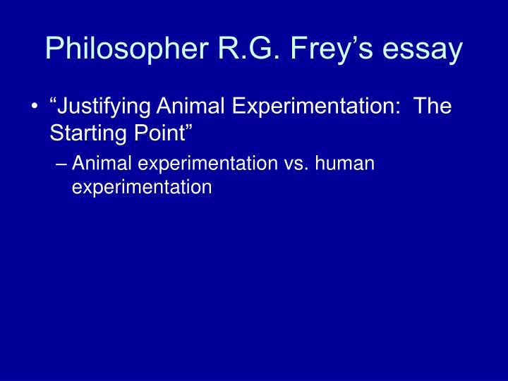 Philosopher R.G. Frey's essay