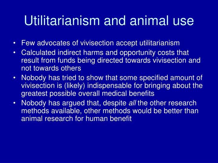 Utilitarianism and animal use