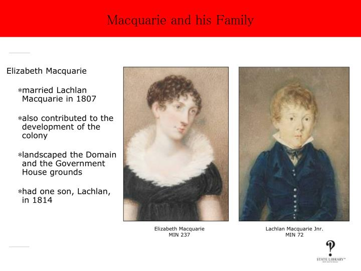 Macquarie and his Family
