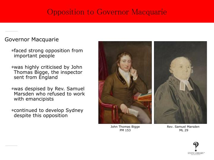 Opposition to Governor Macquarie