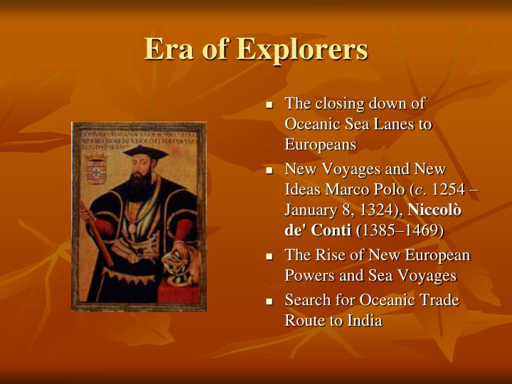 Era of explorers