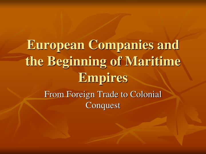 European companies and the beginning of maritime empires