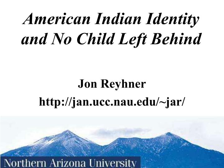 american indian identity and no child left behind