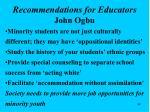recommendations for educators john ogbu