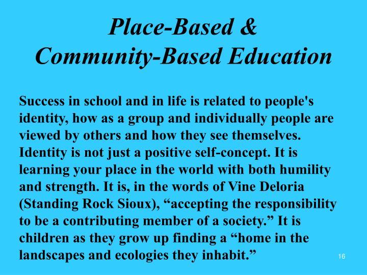 Place-Based &