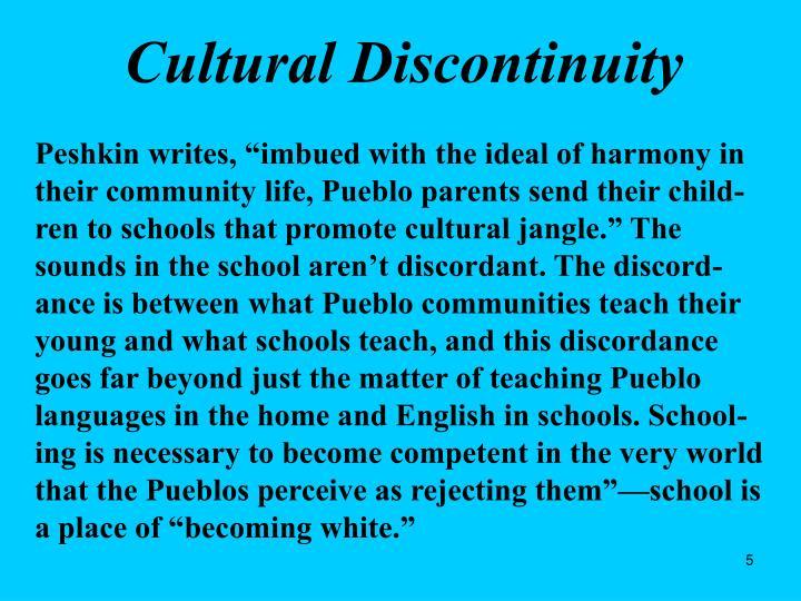 Cultural Discontinuity