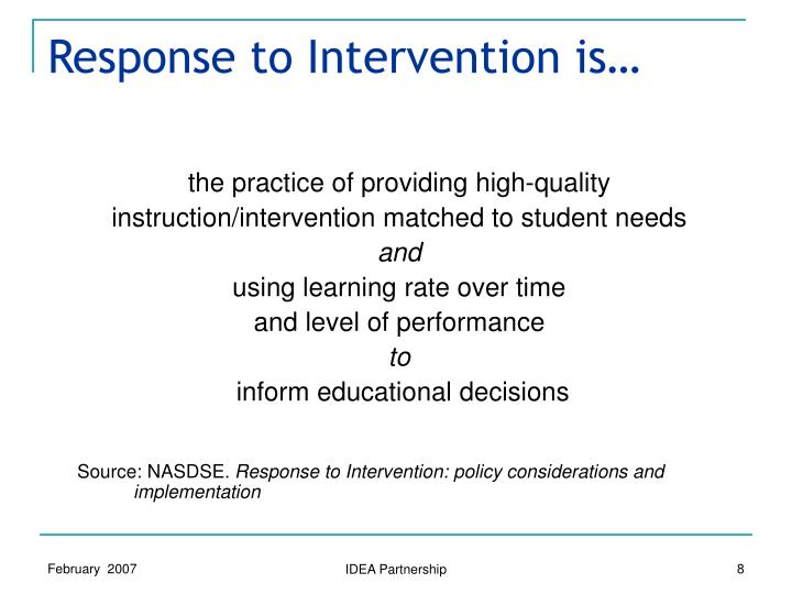 Response to Intervention is…
