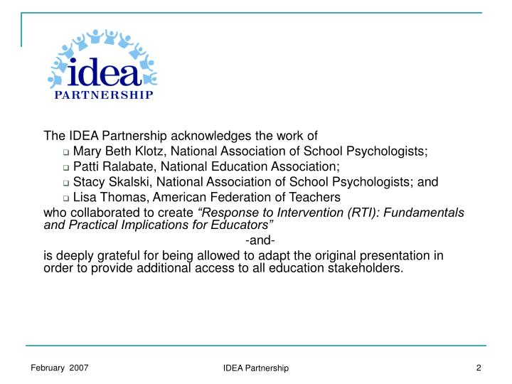 The IDEA Partnership acknowledges the work of