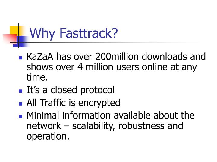 Why Fasttrack?