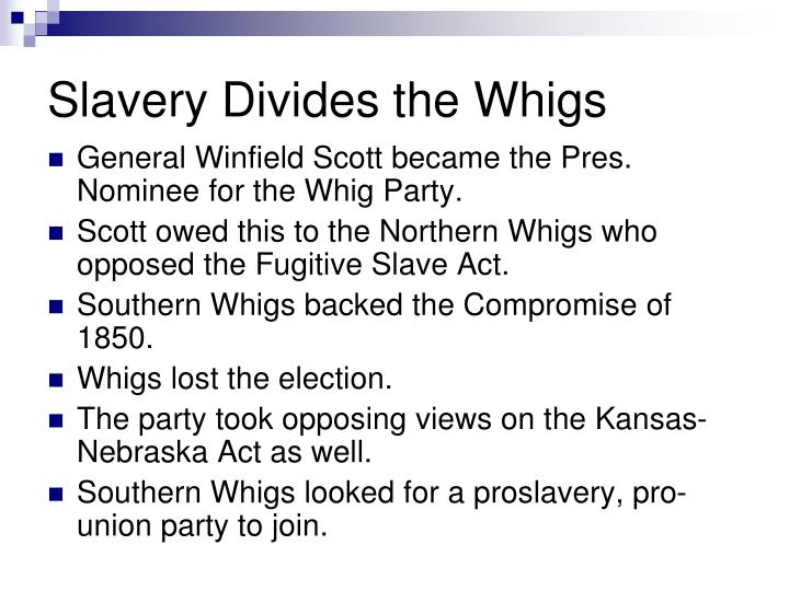 Slavery divides the whigs