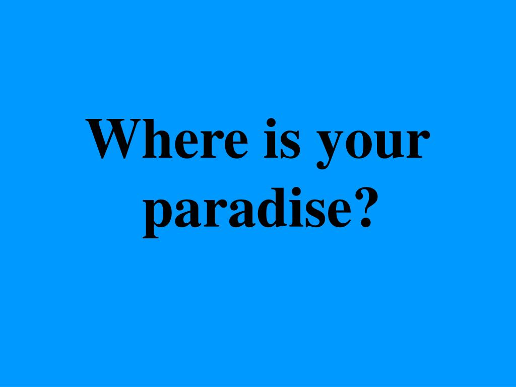 Where isyour
