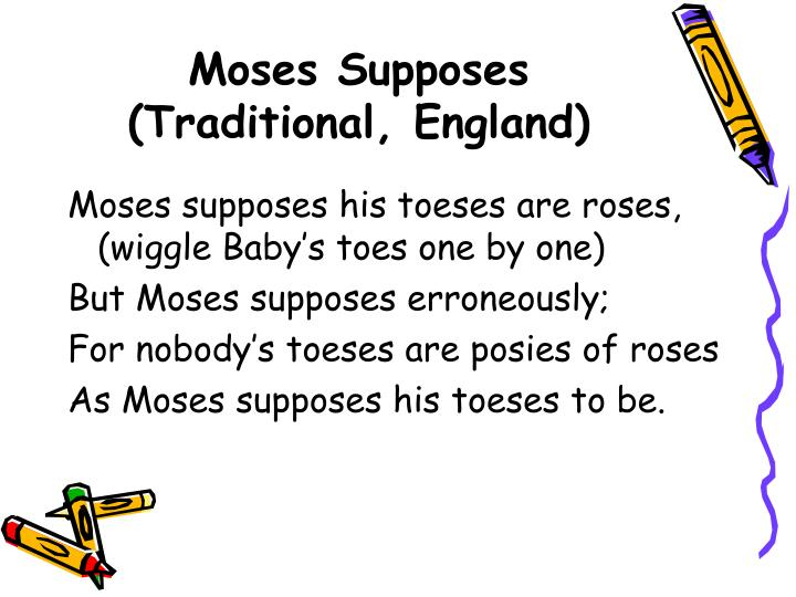 Moses Supposes  (Traditional, England)
