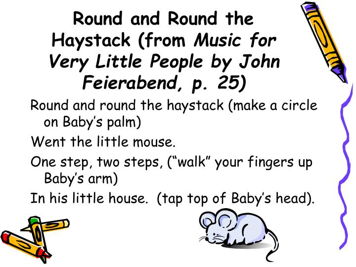 Round and Round the Haystack (from