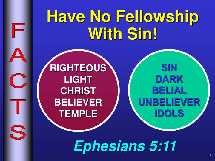 Have No Fellowship With Sin!