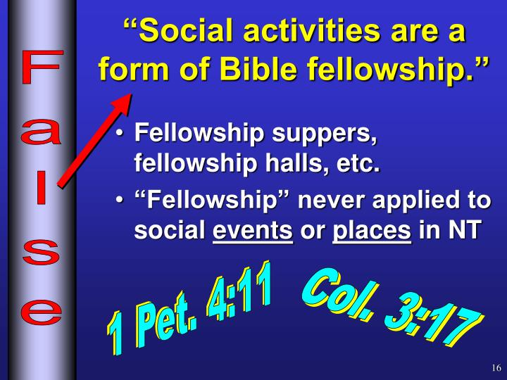 """Social activities are a form of Bible fellowship."""