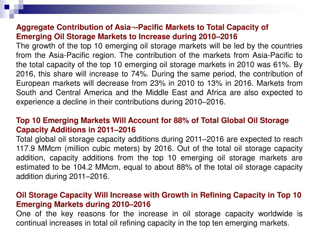 Aggregate Contribution of Asia¬-Pacific Markets to Total Capacity of Emerging Oil Storage Markets to Increase during 2010–2016