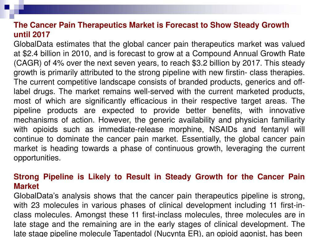 The Cancer Pain Therapeutics Market is Forecast to Show Steady Growth until 2017