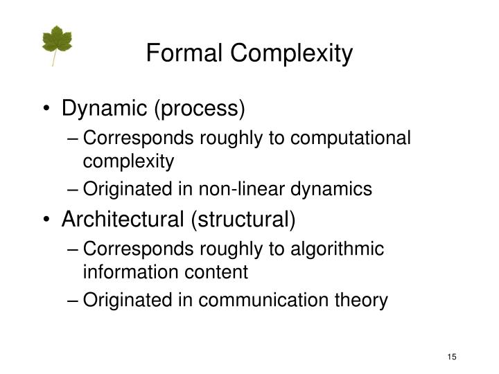 Formal Complexity