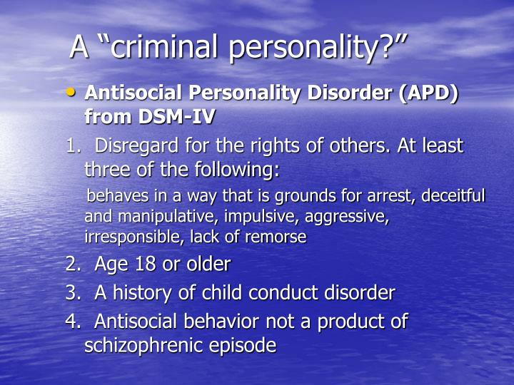 A criminal personality