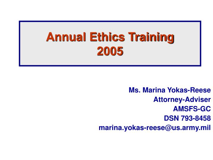 Annual ethics training 2005