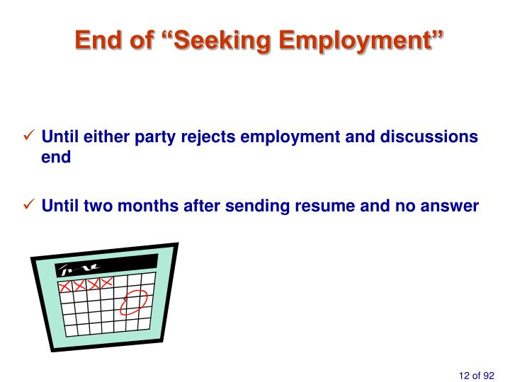"End of ""Seeking Employment"""