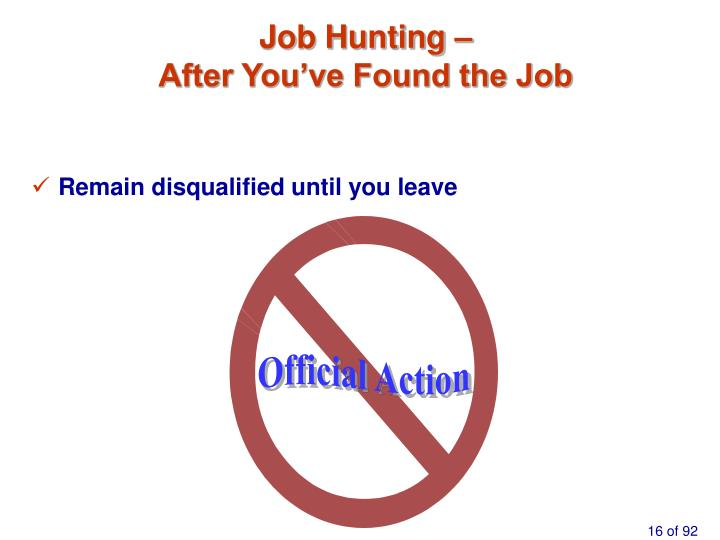 Job Hunting –                                             After You've Found the Job