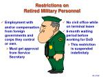 restrictions on retired military personnel