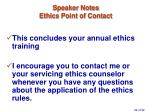 speaker notes ethics point of contact