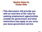 speaker notes for header slide