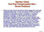 speaker notes one year compensation ban seven positions