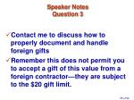 speaker notes question 3