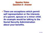 speaker notes question 8 answer