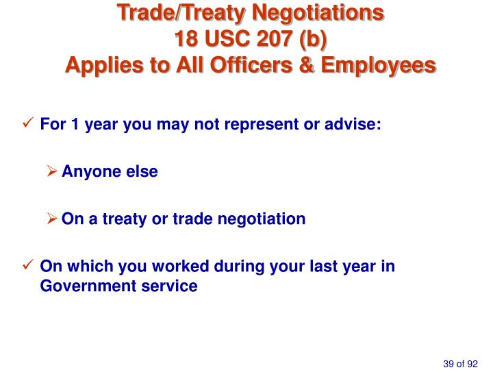 Trade/Treaty Negotiations
