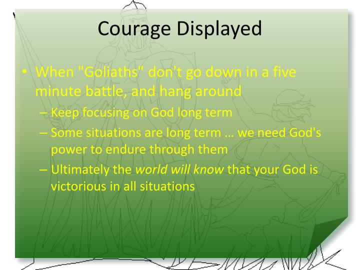 Courage Displayed