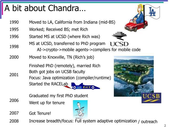 A bit about Chandra…