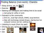 finding balance non work chandra