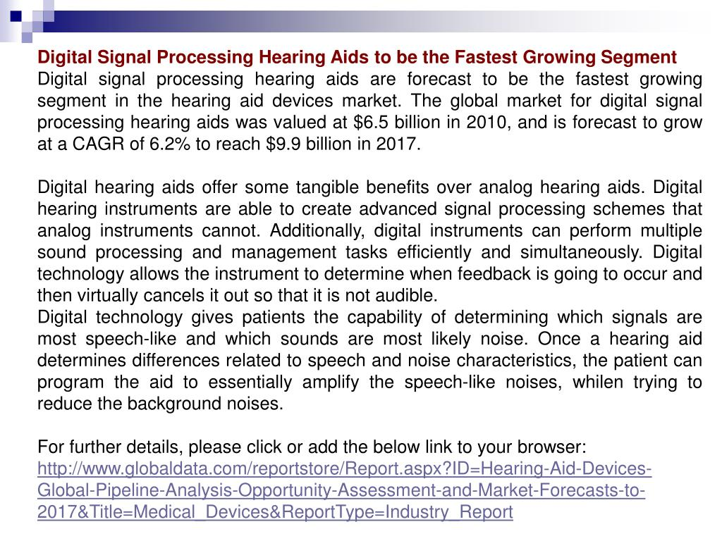 Digital Signal Processing Hearing Aids to be the Fastest Growing Segment