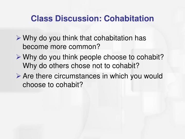 Class Discussion: Cohabitation