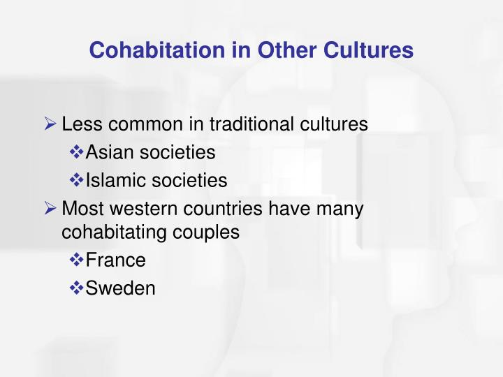 Cohabitation in Other Cultures