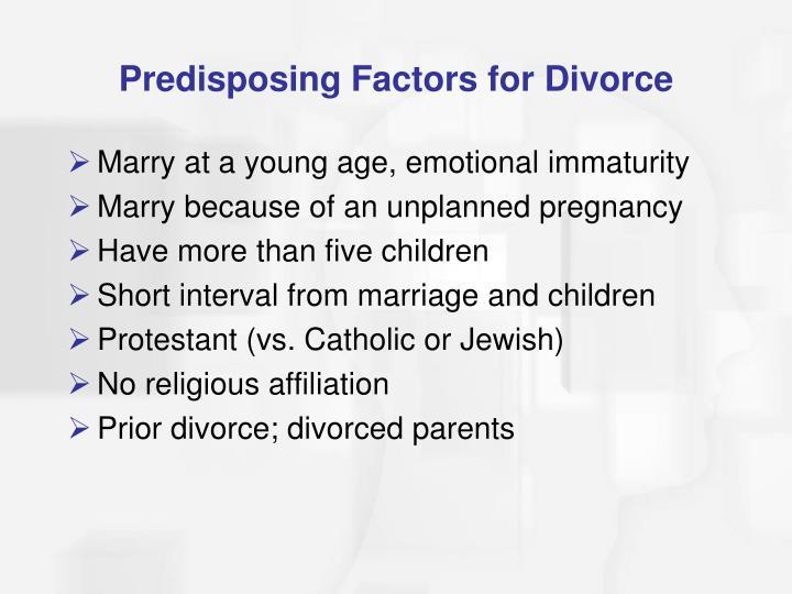 Predisposing Factors for Divorce