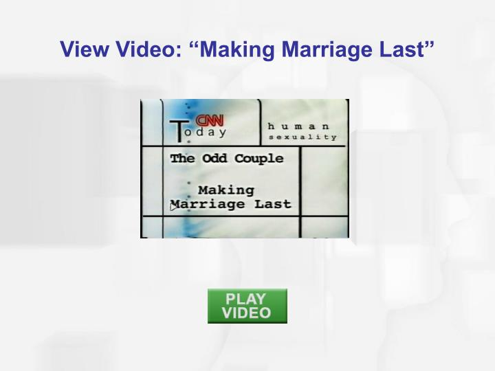 """View Video: """"Making Marriage Last"""""""