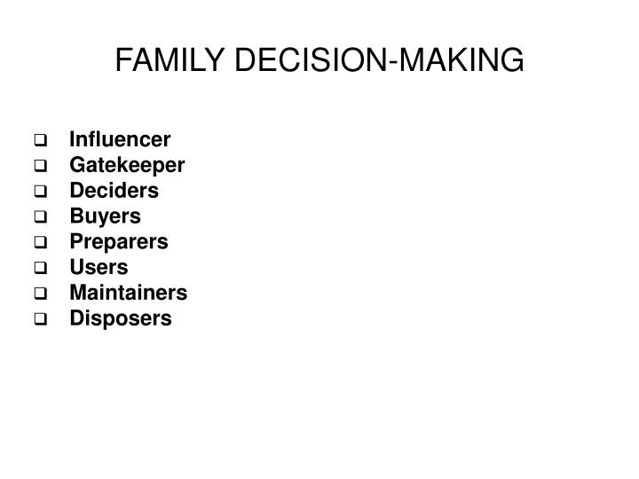 FAMILY DECISION-MAKING