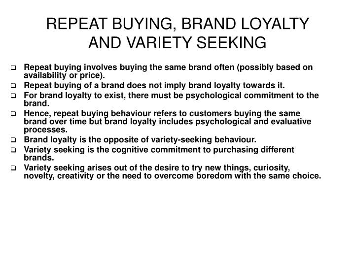 REPEAT BUYING, BRAND LOYALTY