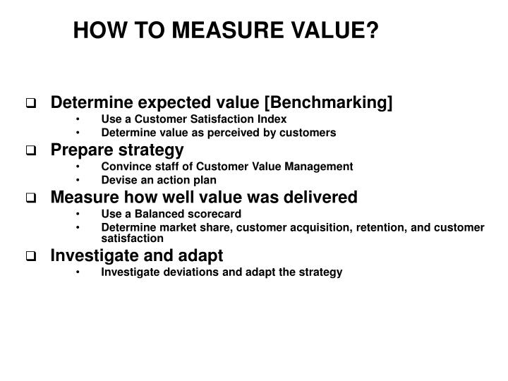 HOW TO MEASURE VALUE?