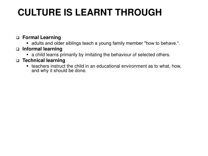 CULTURE IS