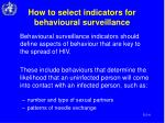 how to select indicators for behavioural surveillance