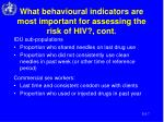 what behavioural indicators are most important for assessing the risk of hiv cont