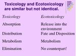 toxicology and ecotoxicology are similar but not identical