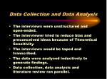 data collection and data analysis